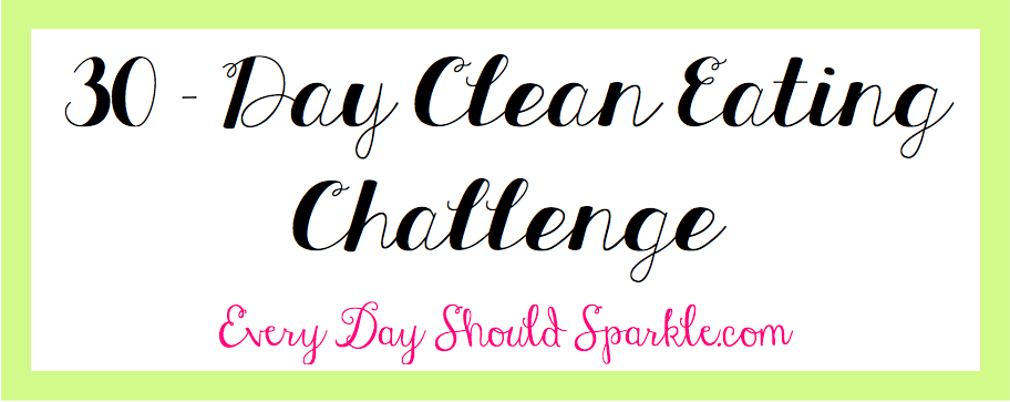 30 Day Clean Eating Challenge Meal Plan 30 Day Clean Eating Challenge