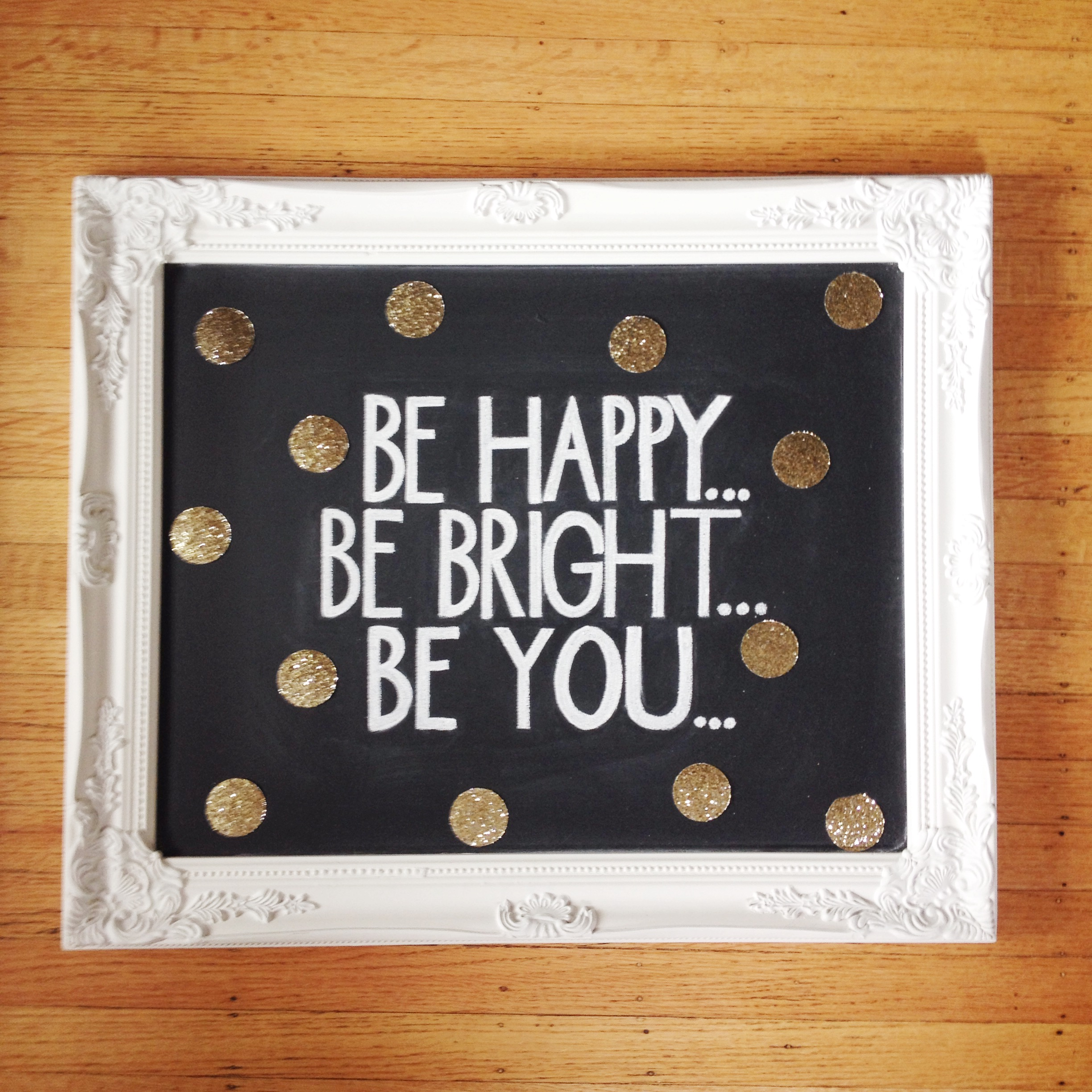 Be Happy, Be Bright, Be You - Listing Image #4